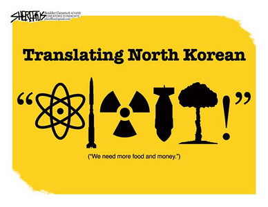 "April 14, 2009 John Sheriffus Editorial Cartoon - DailyCamera.com Boulder, CO<br /> <br /> Translating North Korean<br /> (""We need more food and money."")"