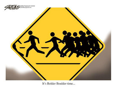 May 25, 2009 John Sheriffus Editorial Cartoon - DailyCamera.com Boulder, CO<br /> It's Bolder Boulder time...
