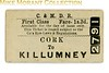 Cork and Macroom Direct Railway first class single ticket from Cork to Killumney.. Dated but not legible.