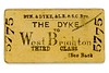 A very odd title, BTN.&amp; DYKE, &amp; L.B. &amp; S.C.Rly but basically an LBSCR third class single ticket from The Dyke to West Brighton dated April 6th, 1890. <br> [<i>Mike Morant collection</i>]