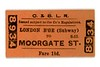 City & South London Railway single ticket from London Bridge (Subway) to Moorgate St. dated November 19th, 1906.<br> [<i>Mike Morant collection</i>]
