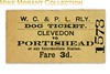 Weston Clevedon & Portishead Dog single ticket from Clevedon to Portishead date 25/6/1938.