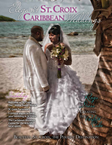2013 Elegant St. Croix Caribbean Weddings  Magazine