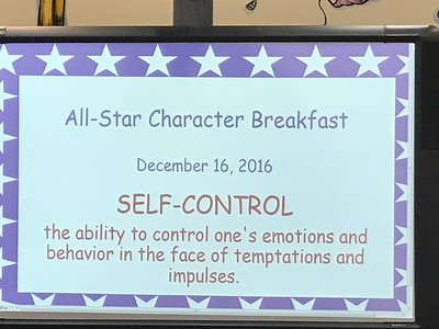Character Trait Breakfast - Self Control,  December 16, 2016