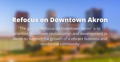 Refocus on Downtown Akron