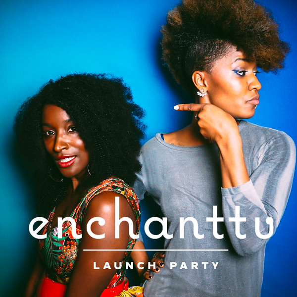 Enchant TV Launch Party