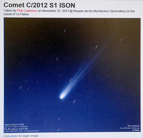 Comet C/201 S1 ISON, photographed by Pete Lawrence on Friday, Nov. 22, 2013 at Roques de los Muchachos Observatory on the Island of La Palma, will pass behind the sun and return toward Earth. Local astronomers hope to photograph Comet ISON as it travels back toward Earth. (Staff Photo by BONNIE VCULEK)