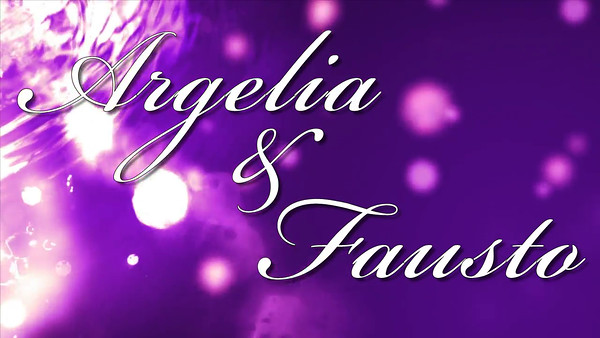 Argelia & Fausto - Custom Background Video