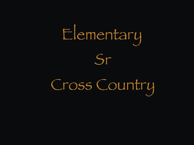 Elementary Sr Cross Country