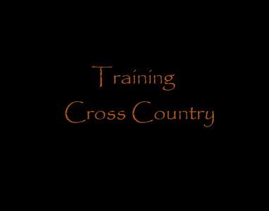 Training Cross Country.
