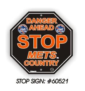 Mets Stop Sign