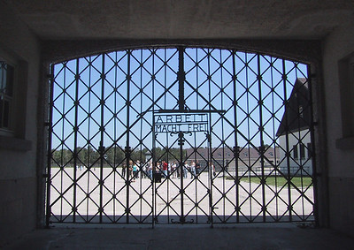 "Dachau main gate.  ""Work makes you free.""  If only..."