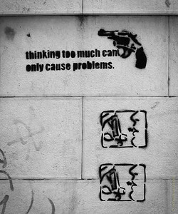 Thinking Causes Problems