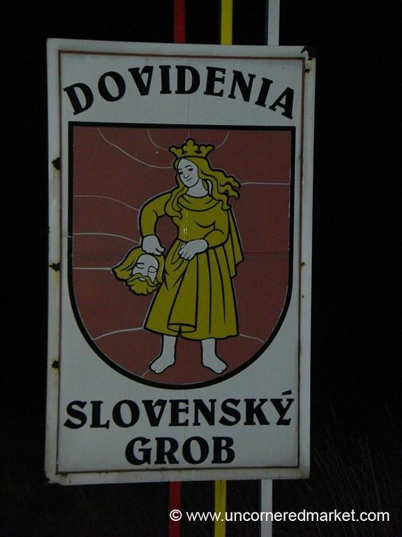Slovensky Grob Sign - Bratislava, Slovakia