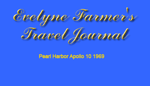 Gallery Title - Evelyne Farmer's Travel Journal, Pearl Harbor Apollo 10 1969