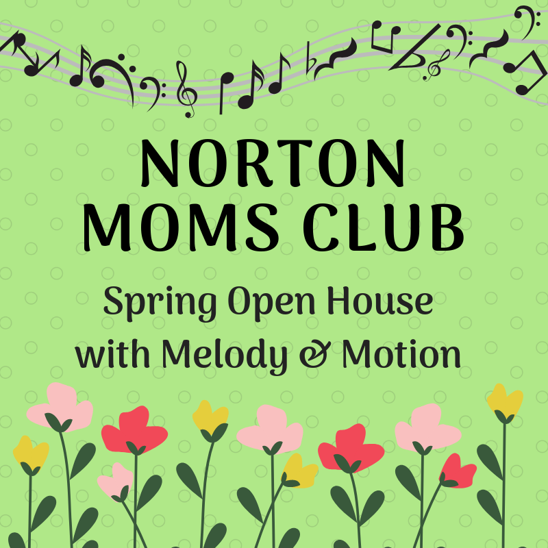 Norton Moms Club: Spring Open House with Melody and Motion