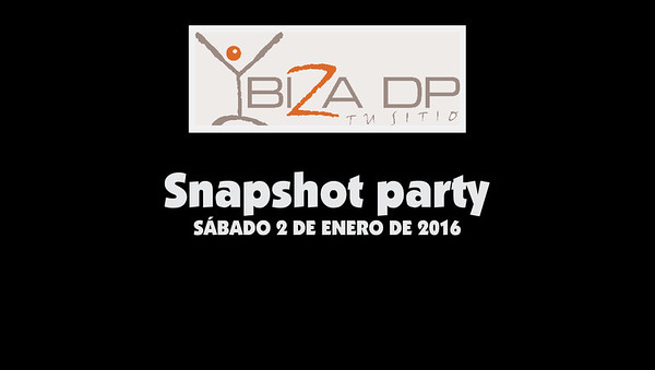 Snapshot party - Ibiza DP