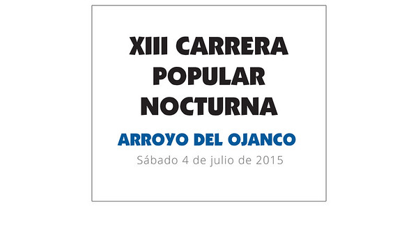 XIII Carrera popular nocturna Arroyo del Ojanco