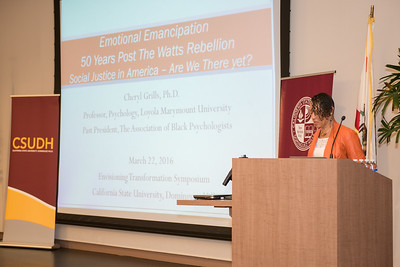 Envisioning Transformation Symposium held on campus at California State University Dominguez Hills on March 22, and 23 2016 With guest speaker Cheryl Grills, Ph. D.