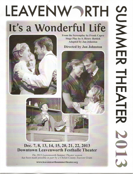 """After dinner at Sandy's Waffle and Dinner Haus, we saw the Leavenworth community theater's production of It's a Wonderful Life.  This is the cover of the program.  It wasn't quite as polished as their musical which we saw last summer, but it was still very enjoyable--and the perfect show for Christmas! [Leavenworth, WA - December 2013 - <b><a target=""""_new"""" href=""""http://youtu.be/NqCqDCOY_tc"""">Watch my video here</a></b>]"""