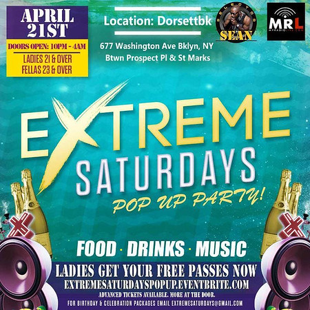 04/21/18 Extreme Saturdays Pop Up Edition