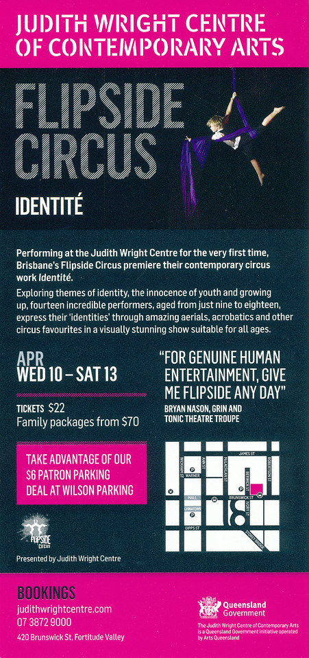 """Flipside Circus - 'Identite': Judith Wright Centre of Contemporary Arts - """"Aerials, acrobatics & other circus favourites. Performers ages nine to eighteen express their identities in a visually stunning show to entertain the whole family!""""  Final Night: Saturday 13 April, 2013."""