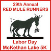 "2010.08.28 Red Mule Runners Labor Day 5K : ## Join us on facebook, look for ""eventmugshots"" and you will get notice of photos and coupons for events ## 2011 photos: http://www.eventmugshots.com/Events/2011-Running-Events/20110827-Labor-Day-5K-Red-Mule/18743730_GJgpgt#1451061618_ZCVh7KP The Red Mule Runners McKethan Park Labor Day 5K held on Sat - Aug 28th 2010. Visit: http://www.redmulerunners.com  *** Partial proceeds of photo sales by Sept 15th 2010 will be used to fund the Red Mule Runners Scholarship Program *** *** WARNING - technically difficulty at the HAZARD ZONE / Finish Line, please review carefully before you make your purchase, thank you ***  The proofs you see online are lower quality and resolution than the actual images from which enlargements are printed. The sample images have not been color corrected, however, final prints will be color corrected by hand appropriately. All images are printed professionally on the highest-quality photo paper."