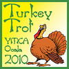 "2010.11.25 YMCA Turkey Trot Ocala : READY! ## Join us on facebook, look for ""eventmugshots"" and you will get notice of photos and coupons for events ## http://www.facebook.com/pages/Inverness-FL/EventMugShots/134592499915838  2010 YMCA Turkey Trot Nov. 25th, 2010 at YMCA Ocala, Fl.  ***Partial proceeds of photo sales by Dec. 11th, 2010 will go to benefit Marion County YMCA's Youth Scholarship Fund.  The proofs you see online are lower quality and resolution than the actual images from which enlargements are printed. The sample images have not been color corrected, however, final prints will be color corrected by hand appropriately. All images are printed professionally on the highest-quality photo paper."