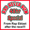 "2012.06.09 Rap River Special : Rap River 5k 2012 - June 12th and 13th only!!  Get code from your Rap River eblast or on Event MugShots facebook page!!! https://www.facebook.com/EventMugShots  ** 48hr (June 12th and 13th) Special Get 50% off Downloads with Discount code from our Facebook page or RapRiver Run's Email blast or FB Page! Only good in this gallery ""2012.06.09 Rap River Special"" You can put them in a cart until the CODE is ready to use for purchase on June 12 & 13th!"