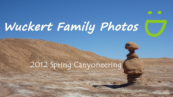 2012 Spring Canyoneering Video with Tusk music