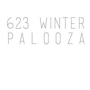 623 Winter Palooza
