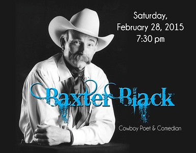An evening with Baxter Black  - February 28, 2015