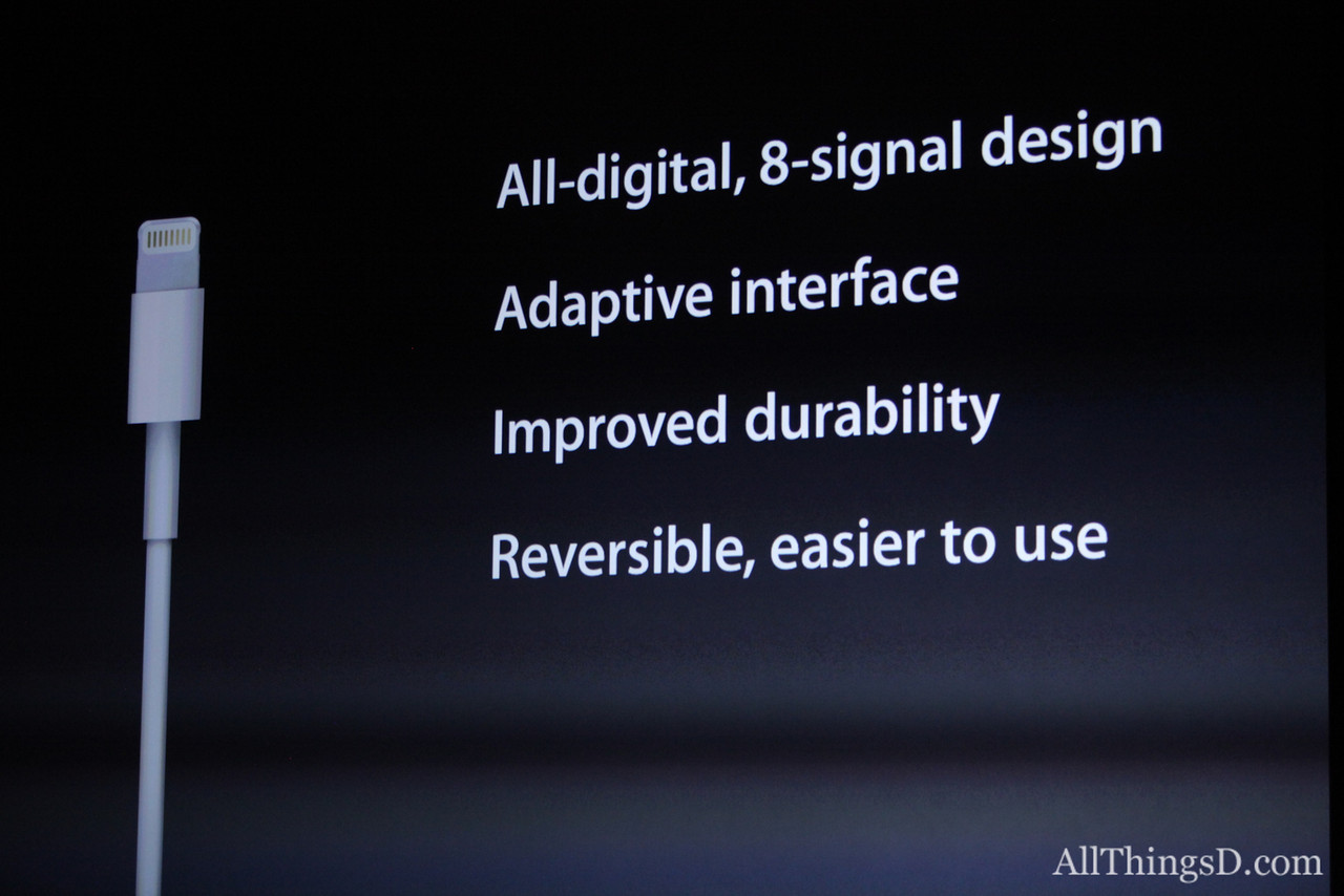 The new phone connector, Lightning, is 80 percent smaller than its 30-pin predecessor.