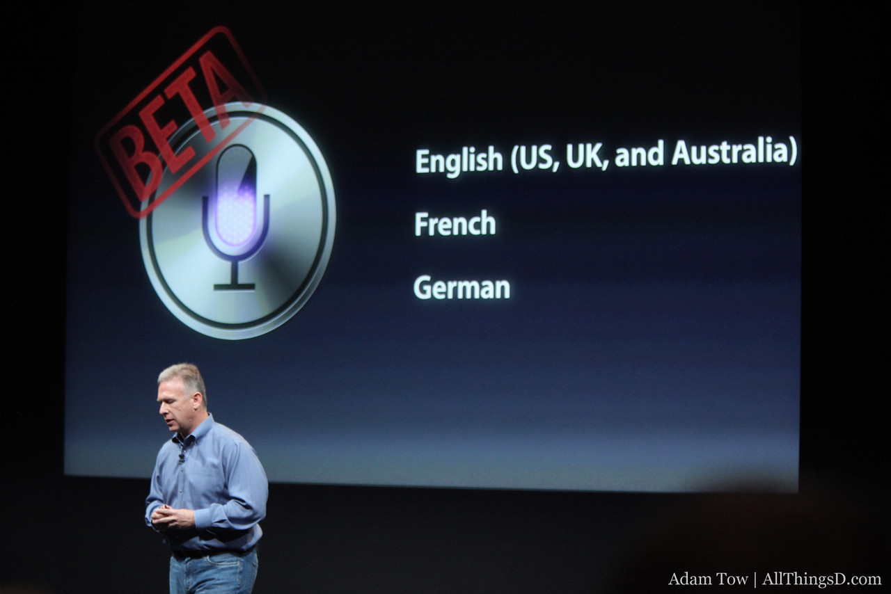 Siri is in beta, and it works with the English, French and German languages.