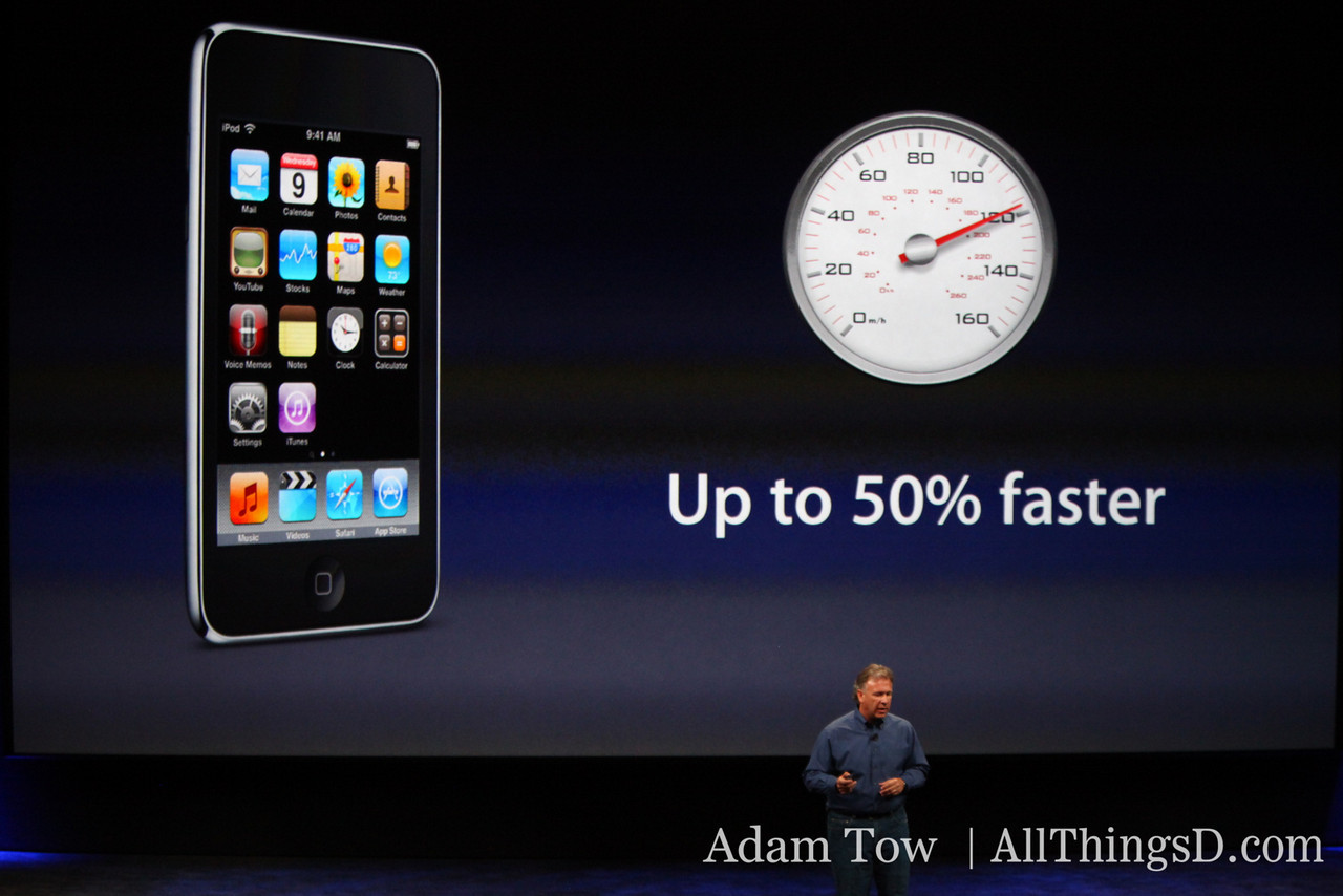 Apparently, that's not all, Schiller says the new iPod Touches are up to 50 percent faster than older models.