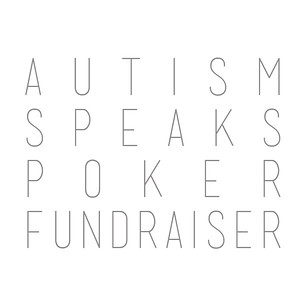 Autism Speaks Poker Funderaiser