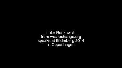Luke Rudowski speach at Bilderberg 2014 in Copenhagen