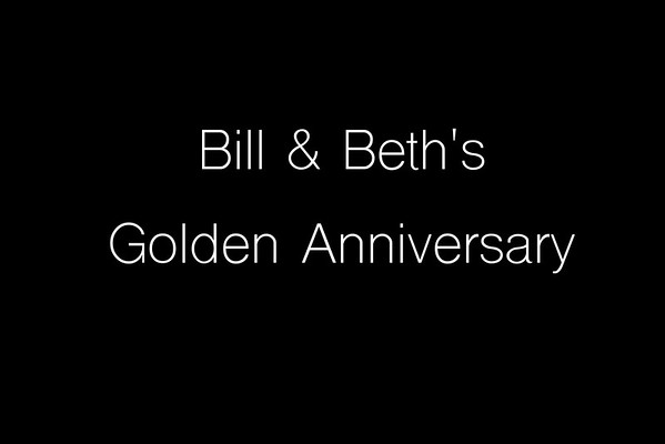 Bill & Beth's Golden Anniversary