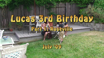 Lucas Birthday Part 1 (Roseville)