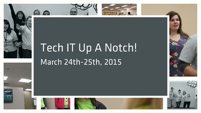 2015 Tech IT Up A Notch!