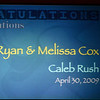 <h3><strong>Ryan & Melissa Cox</strong></h3> Caleb Rush April 30. 2009
