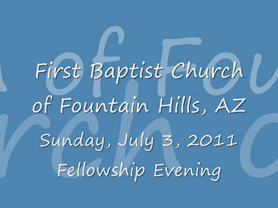 An evening of fellowship at First Baptist Church of Fountain Hills, Arizona