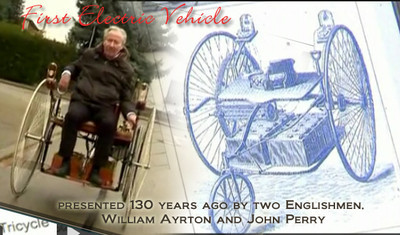 First electric vehicle made in world by 2 Englishmen William Ayrton and John Perry in the 1800s in this image. Video on the first electric vehicle made in world by 2 Englishmen William Ayrton and John Perry in the 1800s at Reuters http://www.reuters.com/video/2012/01/12/worlds-first-electric-car-hits-the-road?videoId=228476399&videoChannel=2602