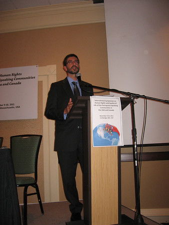 International Symposium on Human Rights & Quality of Life of the Portuguese-Speaking Communities in the US and Canada, Nov. 9-10, 2011