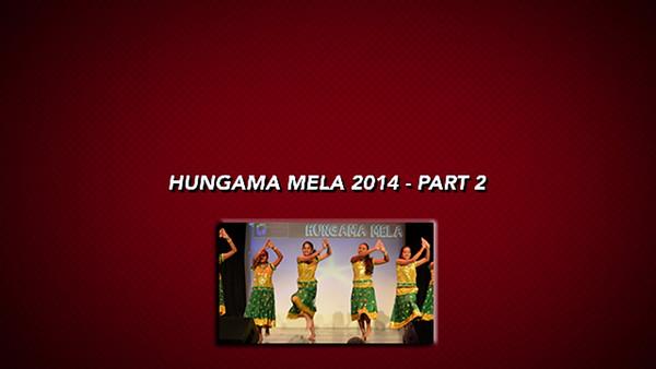 Part 02 - Hungama Mela 2014