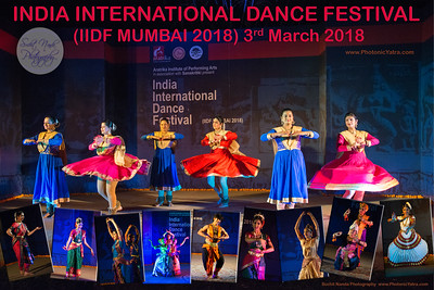 INTERNATIONAL INDIA DANCE FESTIVAL (IIDF MUMBAI 2018) 3rd March 2018. Organized by Aratrika Institute of Performing Arts and Samskritiki for its first season in Mumbai.  Classical dance styles, folk, contemporary and fusion were performed over three days of the festival (2nd, 3rd and 4th March 2018).