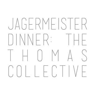 Jägermeister Dinner LA - Thomas Collective