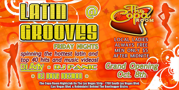 DJ Arty (of Club Rio's Latin Libido fame) launches his Latin Grooves Fridays with another Club Rio alum, DJ Dave Guzman and DJ Panic at Mike Milner's Copa Room at 7700 South Las Vegas Blvd. in Las Vegas. For all events, doors open about 10 p.m., and parties regularly go past 3 a.m. Bonus: Bottle specials hover in the $100 range. Address: The Copa Room, 7700 Las Vegas Blvd. South, at Robindale. 562-0756.