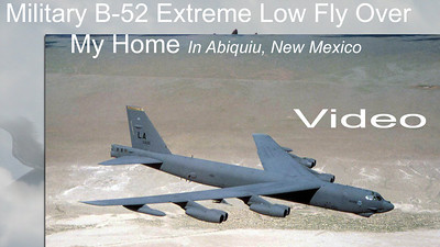 Rare video of military jet B-52 flying extremely low over home in Abiquiu New Mexico from Cannon Air Force Base filmed in this tape. Decibel level estimated to be over 100 db as B-52 flies nearly directly over my home while heading due west. Video by Mark Bowers. Do Not Copy. Do not repost.