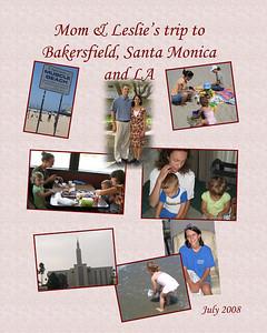 Mom & Leslie's trip to Bakersfield - Santa Monica & LA July 2008